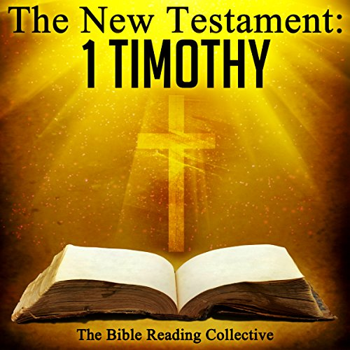 The New Testament: 1 Timothy Audiobook By The New Testament cover art