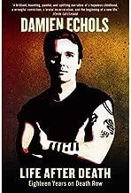 [(Life After Death: Eighteen Years on Death Row )] [Author: Damien Echols] [Jun-2013]