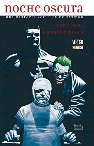 Noche Oscura: Una historia verídica de Batman (Dini y Risso)