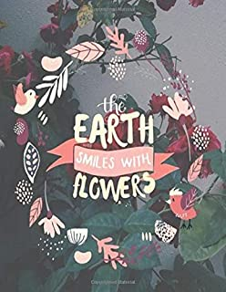 the EARTH SMILES WITH FLOWERS: A Daily Goal Setting Planner Accomplish What Matters to You perfect tool to plan out and re...