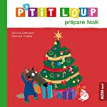 P'tit Loup prépare Noël d'Eléonore Thuillier