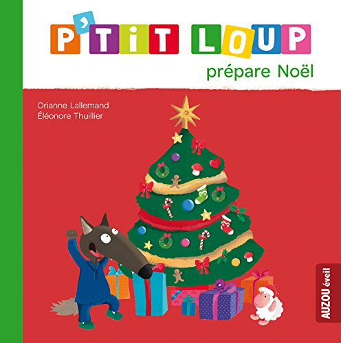 P'tit Loup prépare Noël