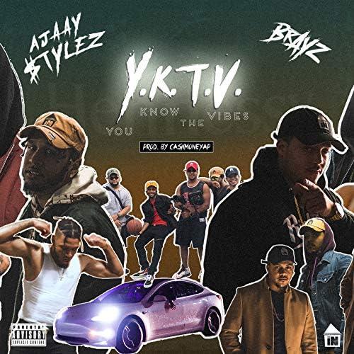 Ajaay $Tylez feat. Brayz