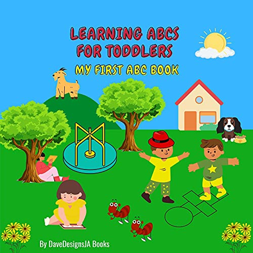 Learning ABCs For Toddlers: Colorful Picture Book: Alphabet Book For Toddlers 1-4 (English Edition)