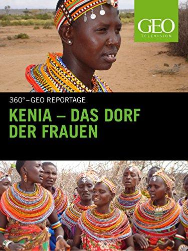 Kenia - Das Dorf der Frauen