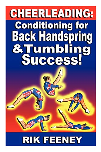 Compare Textbook Prices for Cheerleading: Conditioning for Back Handspring & Tumbling Success  ISBN 0884414843237 by Feeney, Rik