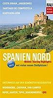 Spanien Nord: Mobile Touring Highlights - Mit Wohnmobil, Caravan oder Van-Camper unterwegs auf den schoensten Reiserouten