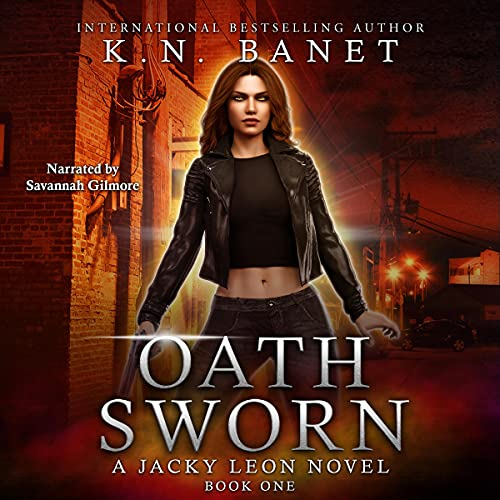Oath Sworn: Jacky Leon, Book 1