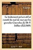 Notice sur le traitement préservatif et curatif du mal de mer: par les granules Cocculus du Dr P....