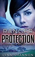 Ranger Protection (Texas Ranger Heroes)