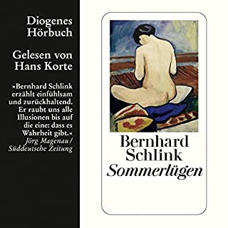 Sommerlügen                   Autor:                                                                                                                                 Bernhard Schlink                               Sprecher:                                                                                                                                 Hans Korte                      Spieldauer: 7 Std. und 57 Min.     276 Bewertungen     Gesamt 4,1