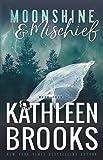 Moonshine & Mischief: Moonshine Hollow #4 (English Edition)