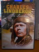Charles Lindbergh _ the Lone Eagle