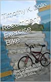 Recumbent Exercise Bike: Buyers Guide to the Perfect Recumbent Exercise Bike...
