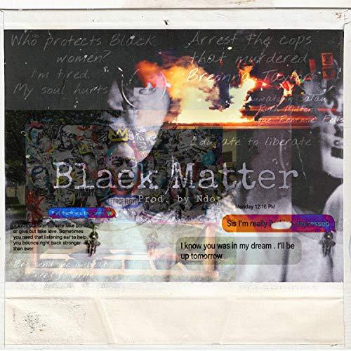 Black Matter [Explicit]