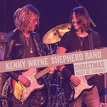 Christmas Must Be Tonight