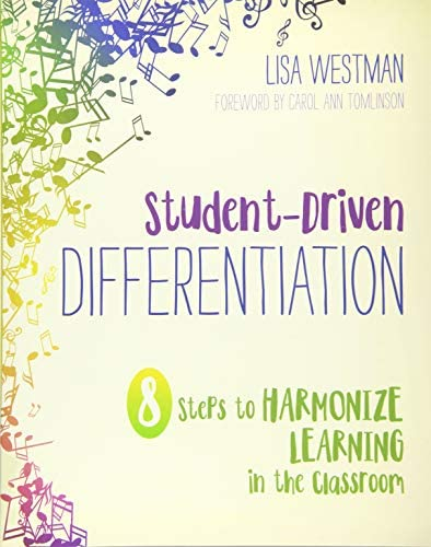 Student Driven Differentiation 8 Steps to Harmonize Learning in the Classroom Corwin Teaching product image