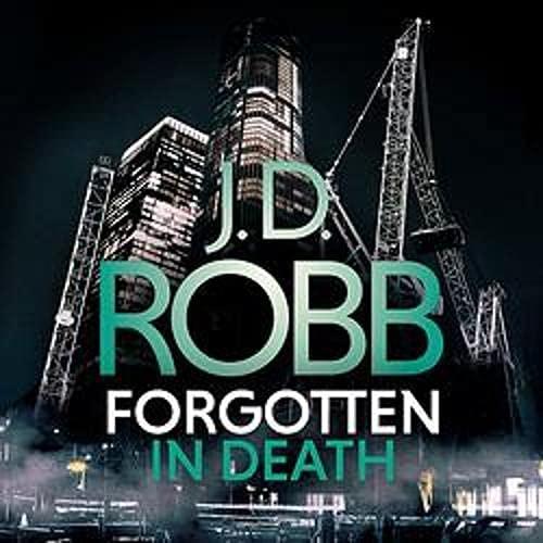 Forgotten in Death: An Eve Dallas Thriller cover art