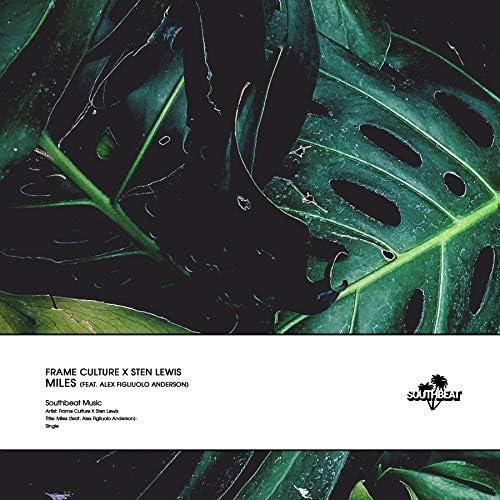 Frame Culture & Sten Lewis feat. Alex Figliuolo Anderson