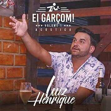 Ei Garçom! Vol. 1 (Acústico)