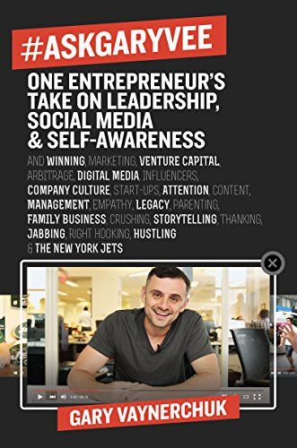 #AskGaryVee: One Entrepreneur's Take on Leadership, Social Media, and Self-Awareness (English Edition)