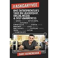 #AskGaryVee: One Entrepreneur's Take on Leadership, Social Media, and Self-Awareness