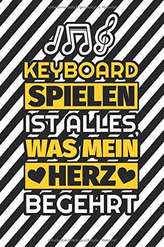 Notizbuch liniert: Keyboard spielen ist alles, was mein Herz begehrt