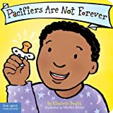Pacifiers Are Not Forever (The Best Behavior Series)