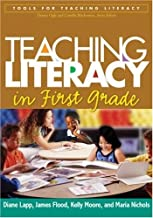 Teaching Literacy in First Grade (Tools for Teaching Literacy)