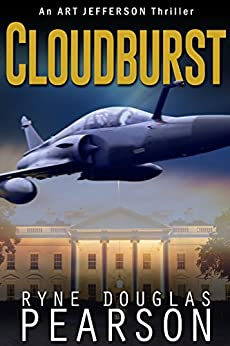 Cloudburst (An Art Jefferson Thriller Book 1) by [Ryne Douglas Pearson]