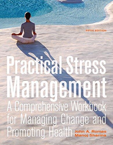 Practical Stress Management: A Comprehensive Workbook for...