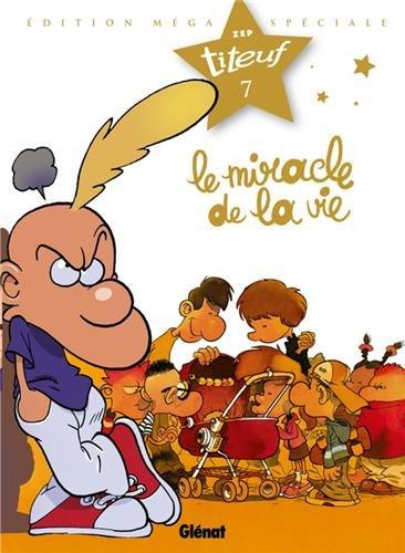 Titeuf - Spécial Titeuf le film - Tome 07: Le miracle de la vie