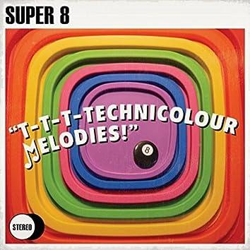"""""""T-T-T-Technicolour Melodies!"""""""