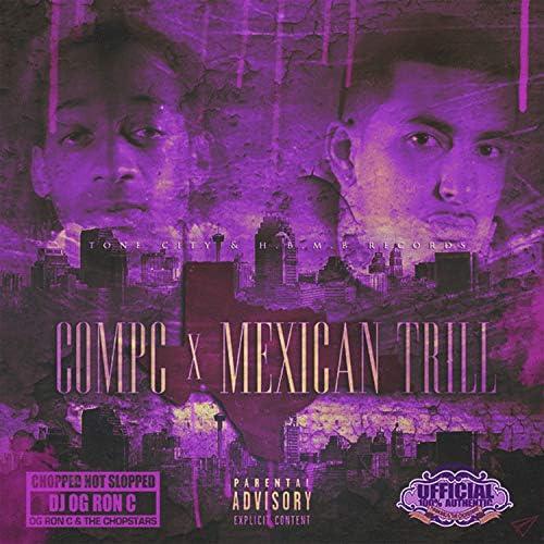 Compc, Mexican Trill & DJ OG Ron C