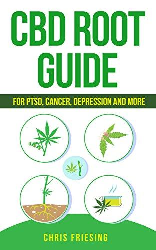 CBD (Cannabinoid) Root Guide: For PTSD,...