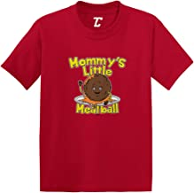 Mommy's Little Meatball - Funny Infant/Toddler Cotton Jersey T-Shirt