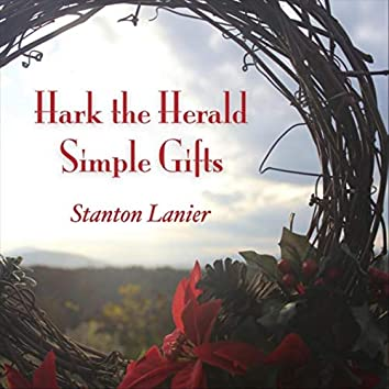 Hark the Herald Simple Gifts