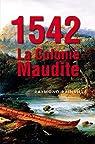 1542 La colonie maudite par Rainville