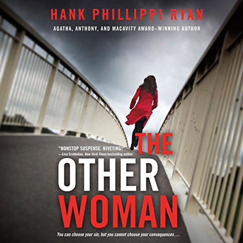 The Other Woman                   By:                                                                                                                                 Hank Phillippi Ryan                               Narrated by:                                                                                                                                 Ilyana Kadushin                      Length: 13 hrs and 41 mins     107 ratings     Overall 3.3