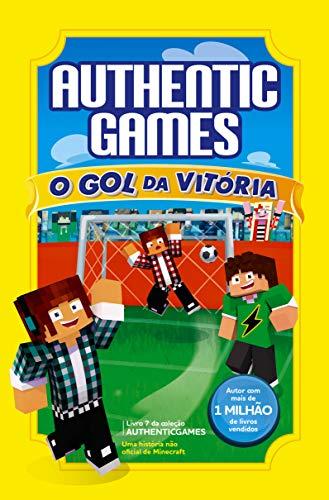 Authenticgames:O gol da vitória Vol 07: Volume 7
