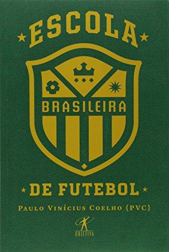 Escola brasileira de futebol