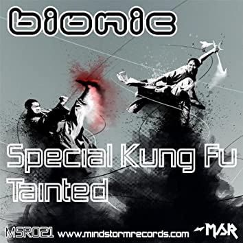 Special Kung Fu/Tainted