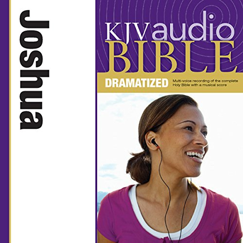 KJV Audio Bible: Joshua (Dramatized) audiobook cover art