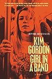Girl in a Band: A Memoir
