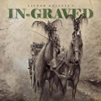 Victor Griffin's In-Graved by VICTOR GRIFFIN's IN-GRAVED (2013-04-02)