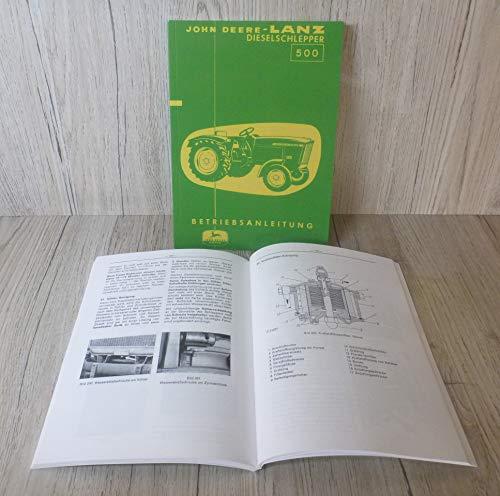 J O H N D E E R E L A N Z Betriebsanleitung Bedienungsanleitung Traktor 500