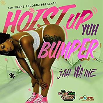 Hoist Up Yuh Bumper - Single