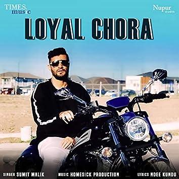Loyal Chora - Single