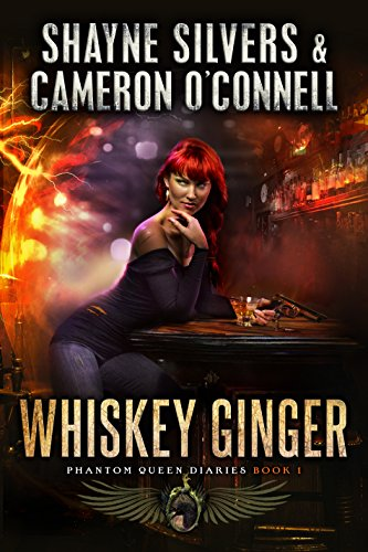 Whiskey Ginger: Phantom Queen Book 1 - A Temple Verse Series (The Phantom Queen Diaries) (English Edition)