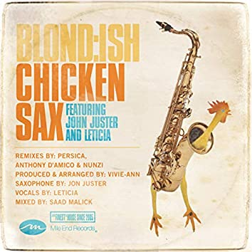 Chicken Sax feat. John Juster and Leticia